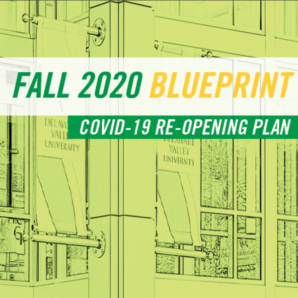 The Fall 2020 Blueprint COVID-19 Re-Opening Plan
